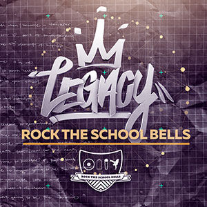 Rock The School Bells – Legacy